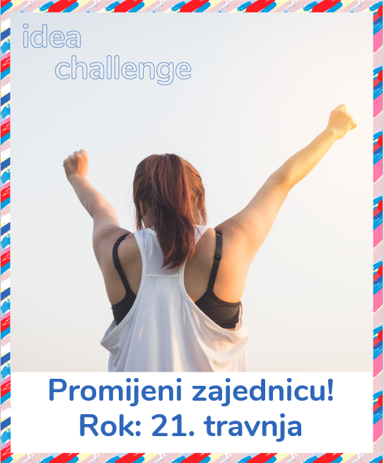 Poziv studentima - Idea challenge!